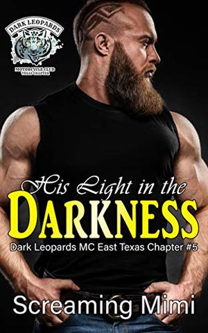 His Light in the Darkness: by Screaming Mimi