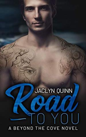 Road to You by Jaclyn Rizzo