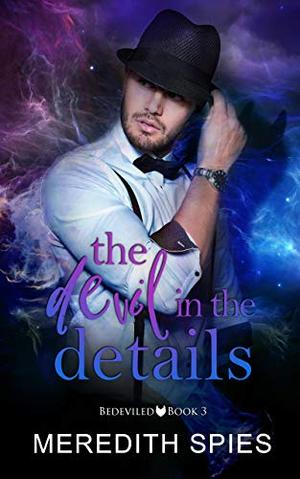 The Devil in the Details by Meredith Spies