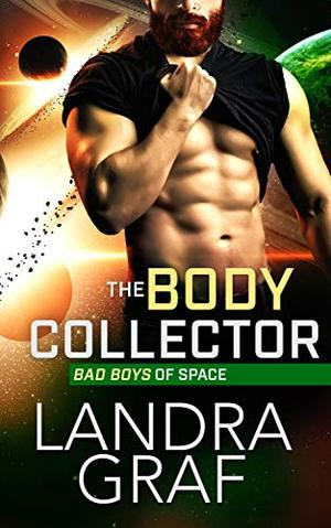 The Body Collector by Landra Graf