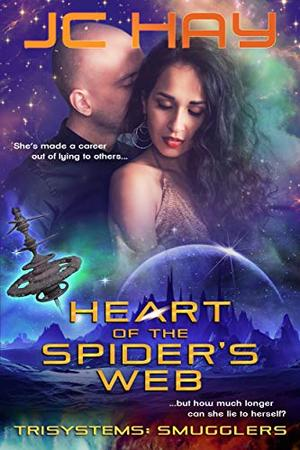 Heart of the Spider's Web by JC Hay