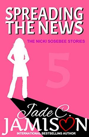 Spreading the News by Jade C. Jamison