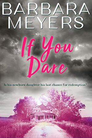 If You Dare by Barbara Meyers