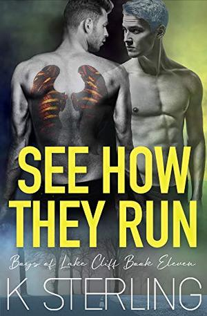 See How They Run by K. Sterling
