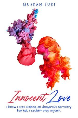 Innocent Love by Muskan Suri