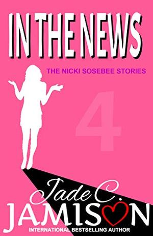 In the News by Jade C. Jamison