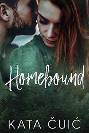 Homebound by Kata Čuić