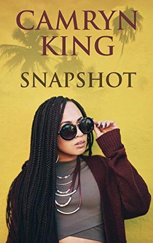 Snapshot (Thorndike Press Large Print African-American) by Camryn King