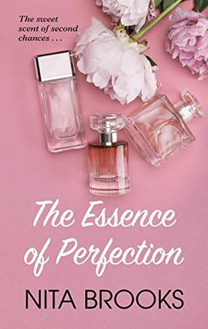 The Essence of Perfection (Thorndike Press Large Print African-American) by Nita Brooks