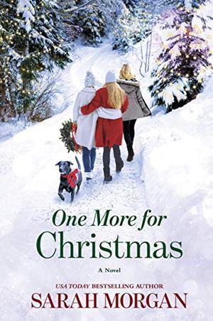 One More for Christmas: A Novel by Sarah Morgan