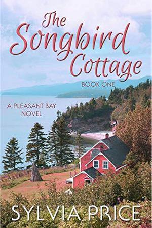 The Songbird Cottage by Sylvia Price