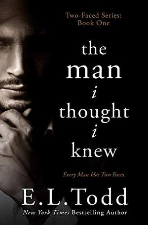 The Man I Thought I Knew by E.L. Todd