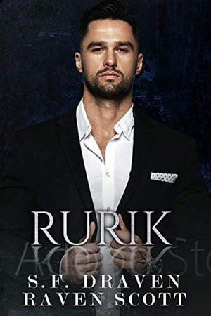 Rurik: A Dark Mafia Romance by S.F. Draven