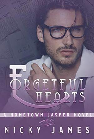 Forgetful Hearts by Nicky James