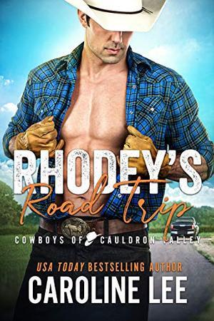 Rhodey's Road Trip by Caroline Lee