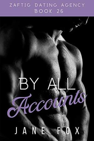 By All Accounts by Jane Fox