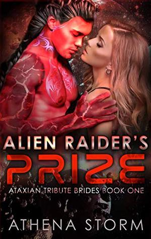 Alien Raider's Prize by Athena Storm