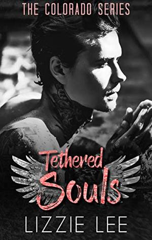Tethered Souls by Lizzie Lee