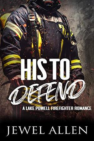 His to Defend by Jewel Allen