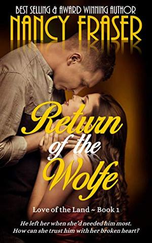 Return of the Wolfe by Nancy Fraser