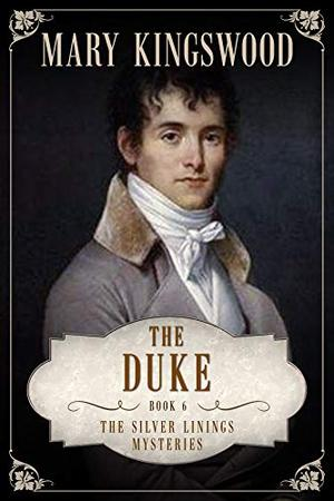 The Duke by Mary Kingswood