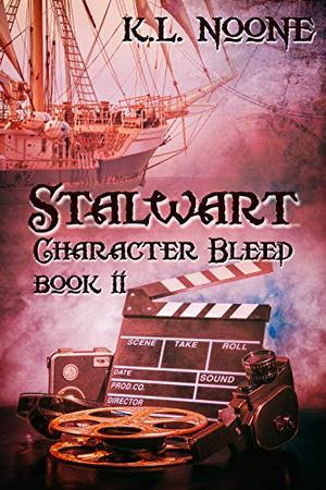 Stalwart by K.L. Noone