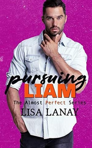 Pursuing Liam by Lisa Lanay
