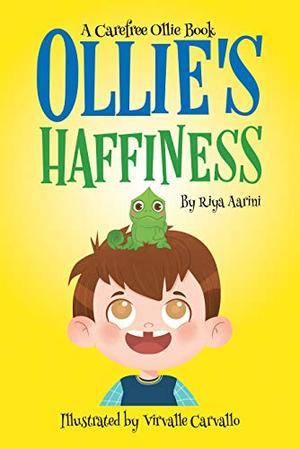 Ollie's Haffiness by Riya Aarini, Virvalle Carvallo
