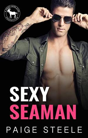 Sexy Seaman: A Hero Club Novel by Paige Steele