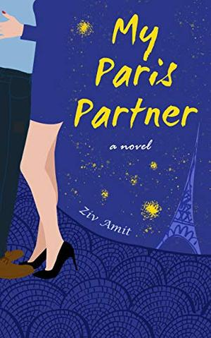 My Paris Partner: Two Voices in the City of Love by Ziv Amit