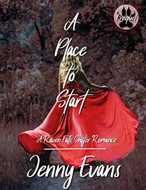A Place to Start: A Prequel by Jenny Evans
