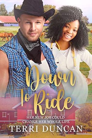 Down To Ride: BWWM, Cowboy, Billionaire Romance by Terri Duncan, BWWM Club