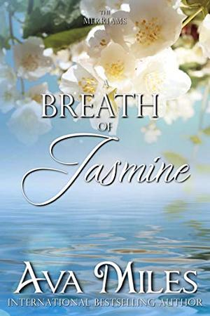 A Breath of Jasmine by Ava Miles