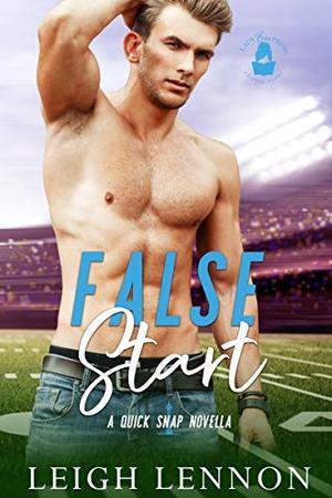 False Start: A Quick Snap Novella by Leigh Lennon