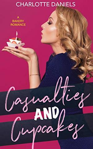 Casualties and Cupcakes by Charlotte Daniels