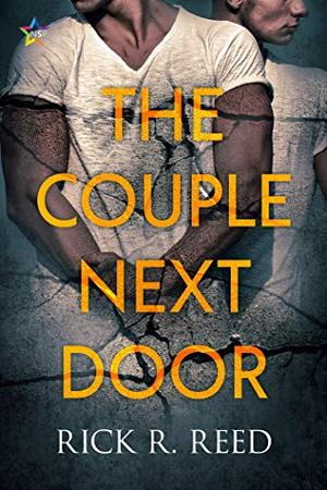 The Couple Next Door by Rick R. Reed