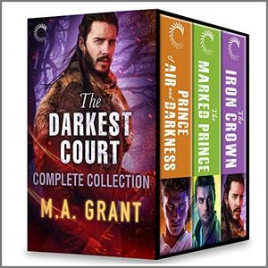 The Darkest Court Complete Collection: Male/Male Fantasy Romance Stories by M.A. Grant