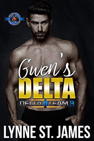 Gwen's Delta by Lynne St. James