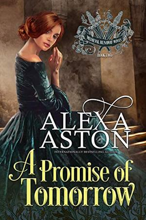 A Promise of Tomorrow by Alexa Aston