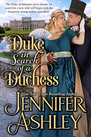 Duke in Search of a Duchess: Sweet Regency Romance by Jennifer Ashley