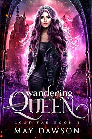 Wandering Queen by May Dawson