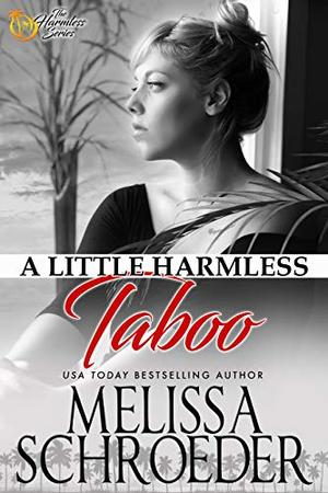 A Little Harmless Taboo: Wulf Siblings Trilogy, Book Two by Melissa Schroeder