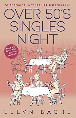 Over 50's Singles Night by Ellyn Bache