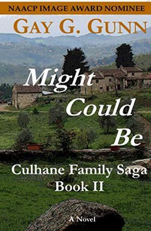 Might Could Be: Book II, Culhane Family Saga by Gay G. Gunn