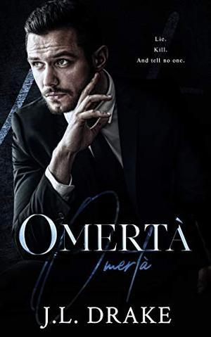 Omertà by J.L. Drake
