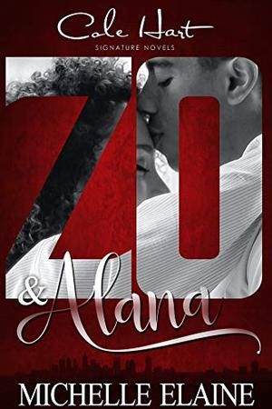 Zo & Alana: An African American Love Story by Michelle Elaine