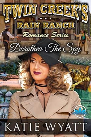 Dorothea The Spy by Katie Wyatt