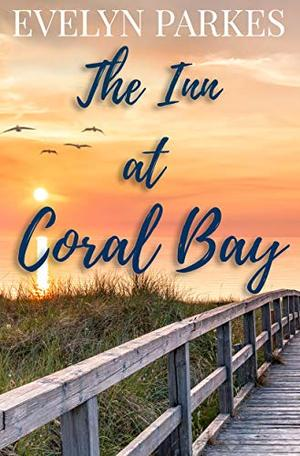 The Inn at Coral Bay by Evelyn Parkes