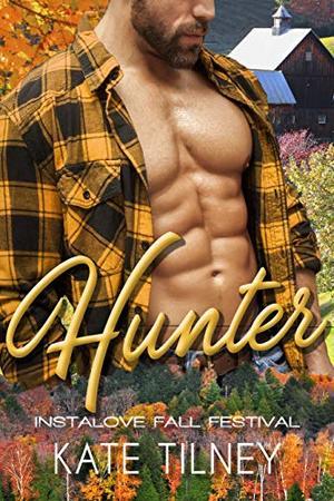 HUNTER : a curvy, blue collar instalove short romance by Kate Tilney