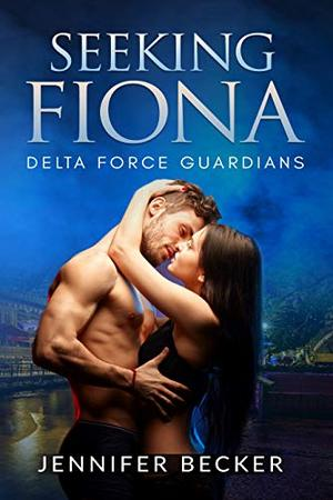 Seeking Fiona by Jennifer Becker